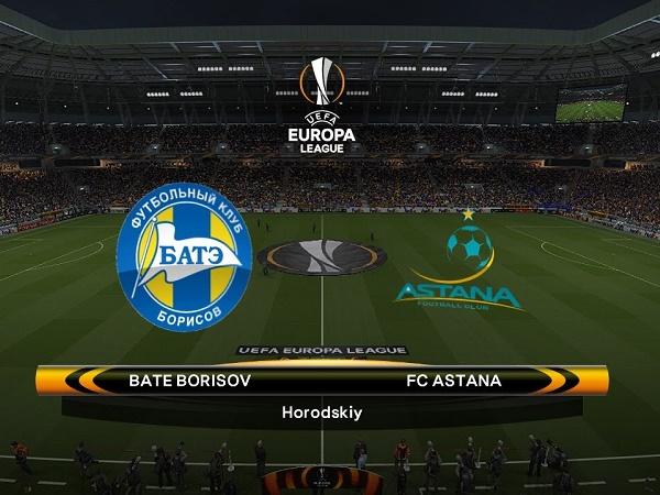 Nhận định BATE Borisov vs Astana, 0h00 ngày 30/08