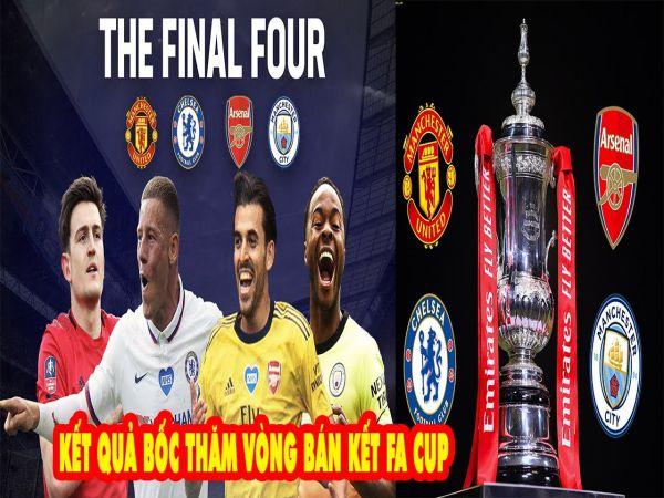 M.U đại chiến Chelsea ở bán kết FA Cup