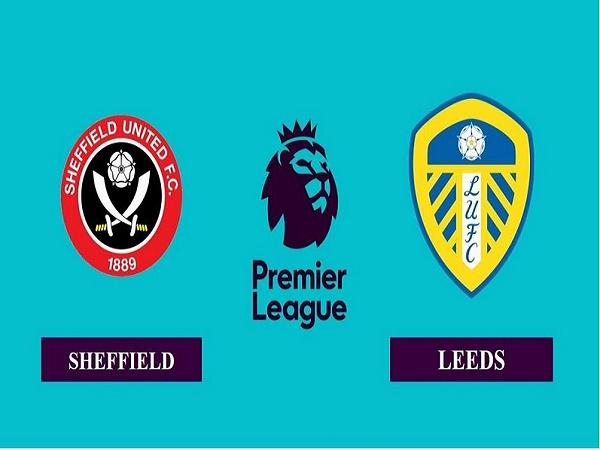 Soi kèo Sheffield Utd vs Leeds 18h00, 27/09 - Ngoại Hạng Anh