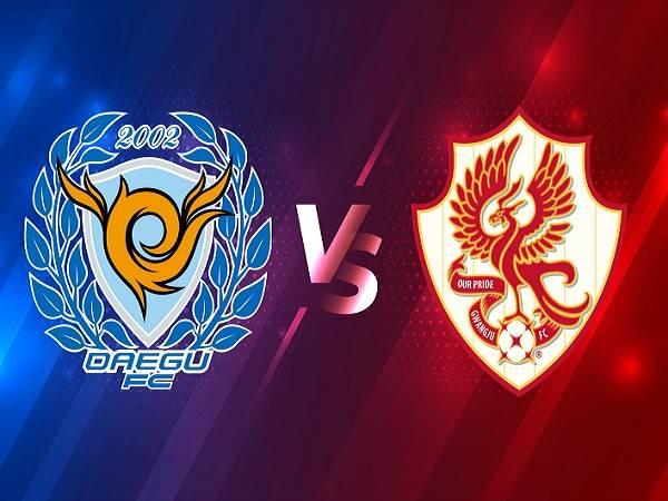 Soi kèo Daegu vs Gwangju – 17h30 10/03, VĐQG Hàn Quốc